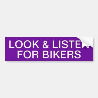 LOOK & LISTEN FOR BIKERS BUMPER STICKER