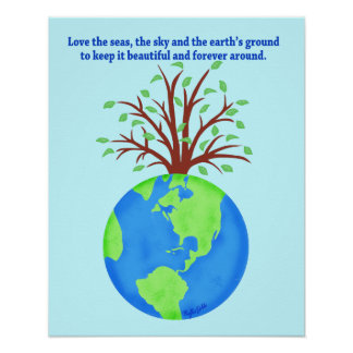 Love and Save the Earth Forever Environment Art Poster