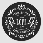 Love   Holiday Gift Labels Round Sticker