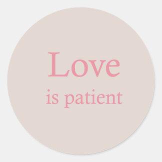 Love is Patient Pink Round Sticker