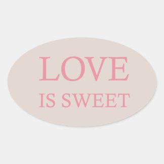 Love is Sweet Pink Oval Sticker