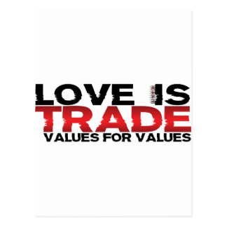 Love Is Trade Values For Values Postcard