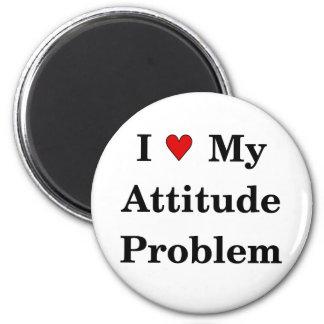 Love My Attitude Problem Magnet