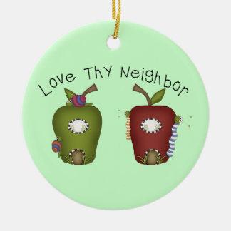 Love Thy Neigbour Round Ceramic Decoration