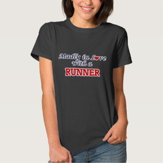 Madly in love with a Runner T Shirt