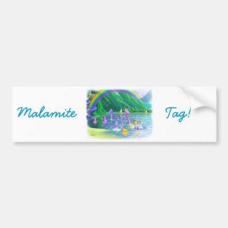 Malamite Tag! Bumper Sticker