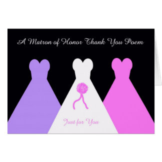 Matron of Honor Thank You Poem Greeting Card