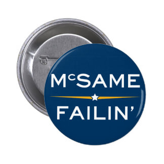 McSame - Failin' 6 Cm Round Badge