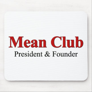 Mean Club (Red) Mouse Pad