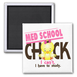 Med School Chick 1 Square Magnet