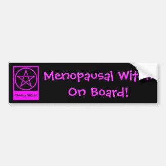 Menopausal Witch On Board! Wiccan Bumpersticker Bumper Sticker