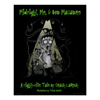 """Midnight, Me, & Bob Macabre"" Poster"
