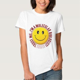 Molecular Biologist Trust Smiley Tee Shirt