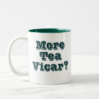 More tea Vicar Two-Tone Mug