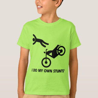 Motorcycle My Own Stunts T Shirts