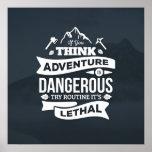 Mountain climbing adventure Routine is lethal typo Poster