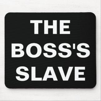 Mousepad The Boss's Slave