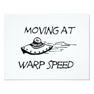 Moving At Warp Speed 11 Cm X 14 Cm Invitation Card