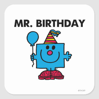 Mr. Birthday   Happy Birthday Balloon Square Sticker