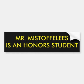 Mr. Mistoffelees is an Honors Student Bumper Sticker
