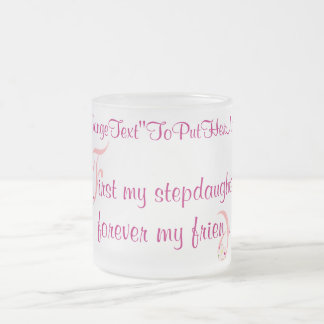 mugElegance_First My Stepdaughter Frosted Glass Mug