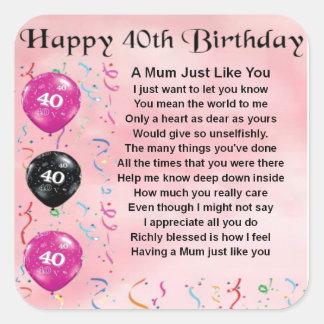 Mum Poem -  40th Birthday Square Sticker