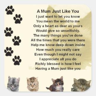 Mum poem  -  Cats Design Square Sticker