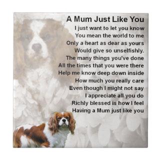 Mum Poem - King Charles Spaniel Small Square Tile