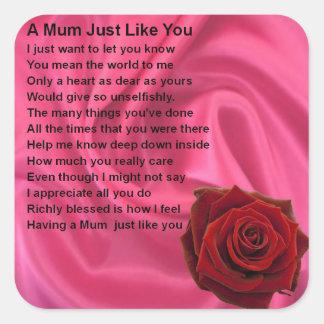 Mum Poem  -  Pink Silk & Rose Square Sticker