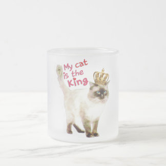 My cat is the King Frosted Glass Mug