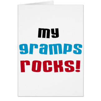 My Gramps Rocks T-shirts and Gifts Greeting Card