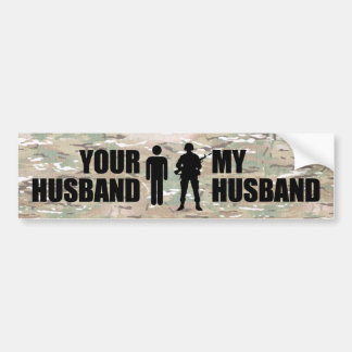 My Husband is in the Military Bumper Sticker