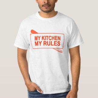 My Kitchen. My Rules. Fun Design for Kitchen Boss Shirts