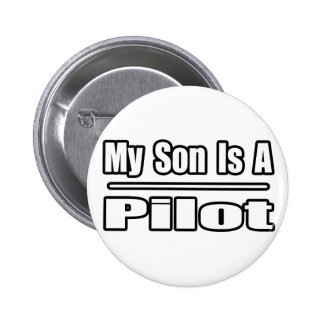 My Son Is A Pilot 6 Cm Round Badge
