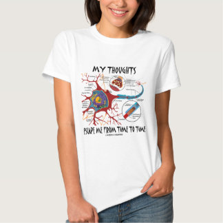 My Thoughts Escape Me From Time To Time Tee Shirt