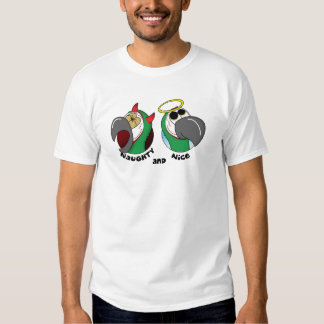 Naughty and Nice Severe Macaw Shirts
