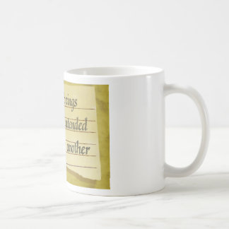 Never Intended To Injure One Another Basic White Mug
