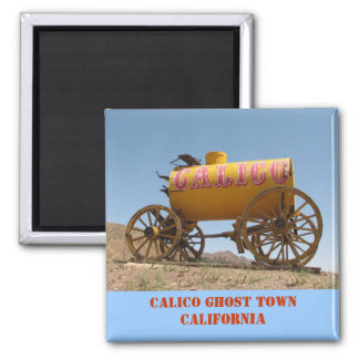 Nice Calico Ghost Town Magnet! Square Magnet