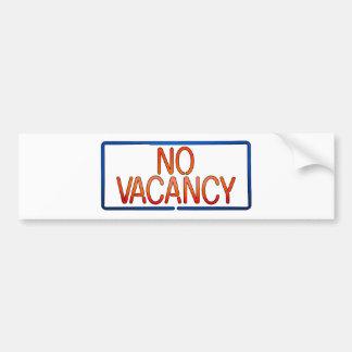No Vacancy Sign Pregnancy and Relationship Status Bumper Sticker