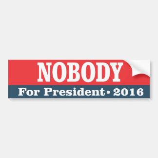 Nobody for President 2016 Bumper Sticker