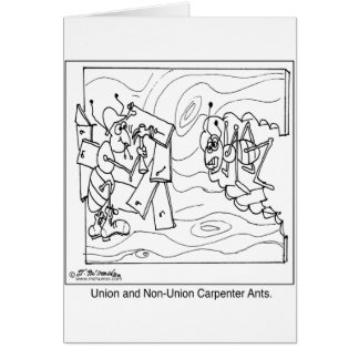 Non-Union Carpenter Ants Greeting Card