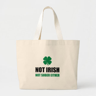 Not Irish Not Sober Jumbo Tote Bag
