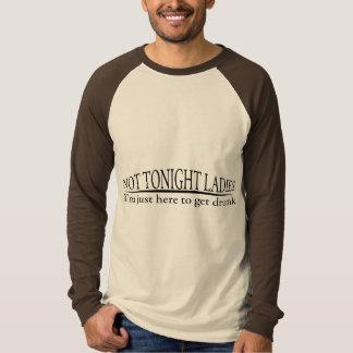 Not Tonight Ladies Tshirts