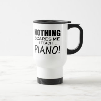 Nothing Scares Me Piano Stainless Steel Travel Mug