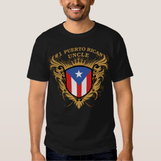 Number One Puerto Rican Uncle Tee Shirts