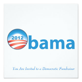 Obama 2012 With Obama Logo 13 Cm X 13 Cm Square Invitation Card