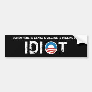 Obama logo, Somewhere in Kenya a Village Idiot Bumper Sticker