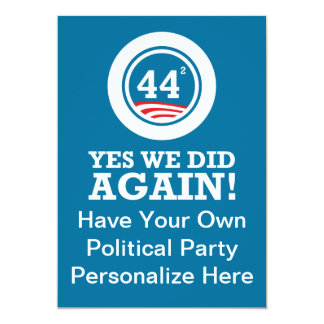 Obama - Yes We Did AGAIN 13 Cm X 18 Cm Invitation Card