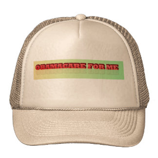 Obamacare For Me Trucker's Hat