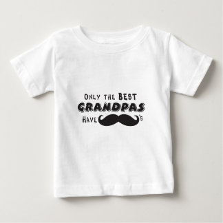 Only the Best Grandpa's have Mustaches Tee Shirts